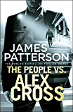 The People vs. Alex Cross: (Alex Cross 25)