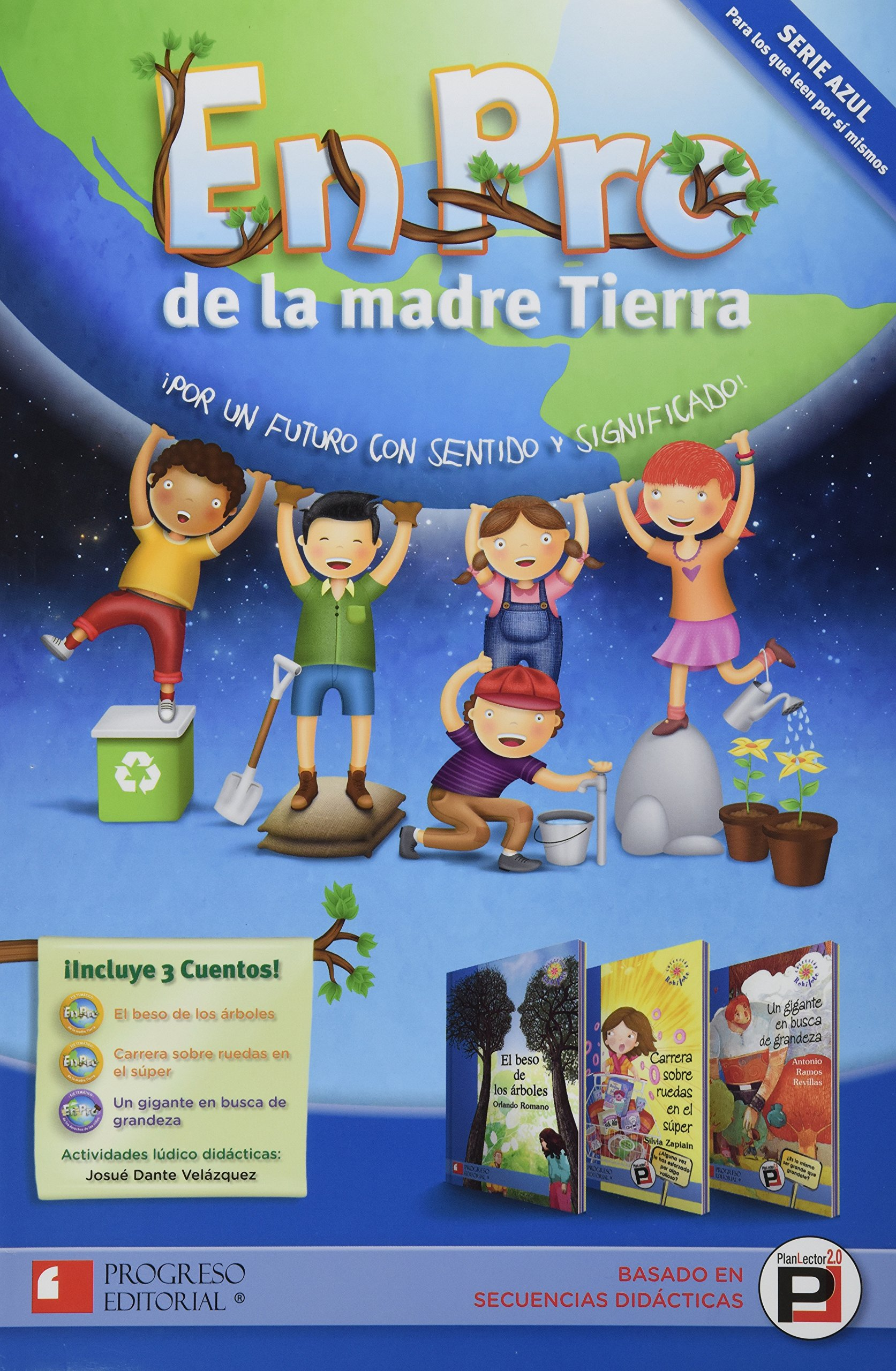 EN PRO DE LA MADRE TIERRA SERIE AZUL (Spanish) Paperback – 2013