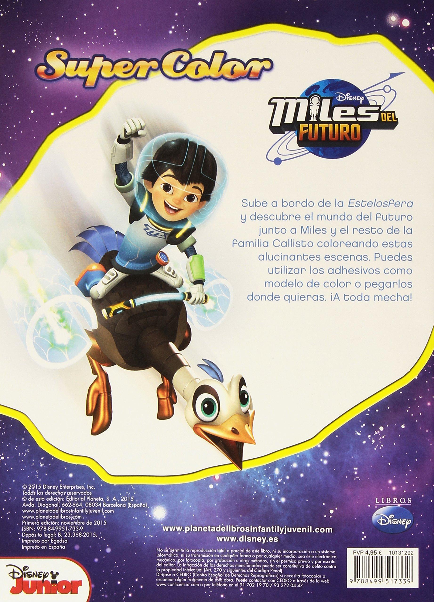 Miles del Futuro. Supercolor Disney. Miles del Futuro: Amazon.es: Disney, Editorial Planeta S. A.: Libros