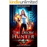 The Drow Hunter: An Urban Fantasy Action Adventure (Alison Brownstone Book 8)