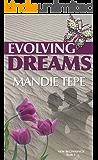 Evolving Dreams (New Beginnings Book 1)