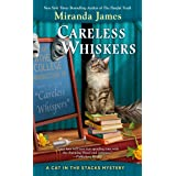 Careless Whiskers (Cat in the Stacks Mystery)