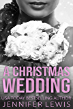 A Christmas Wedding (Desert Kings Book 3)