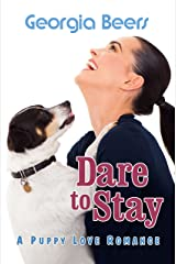 Dare to Stay (Puppy Love Romances Book 3) Kindle Edition