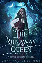 The Runaway Queen: A Bitter Kingdoms Prequel Novella (Book 0.5) Kindle Edition