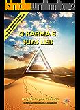 O KARMA E SUAS LEIS