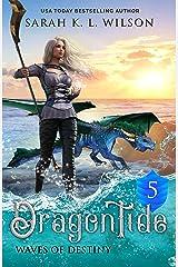 Dragon Tide: Waves of Destiny Kindle Edition