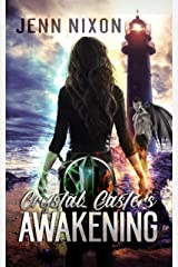 Crystal Casters: Awakening (The Crystal Casters Series Book 1) Kindle Edition