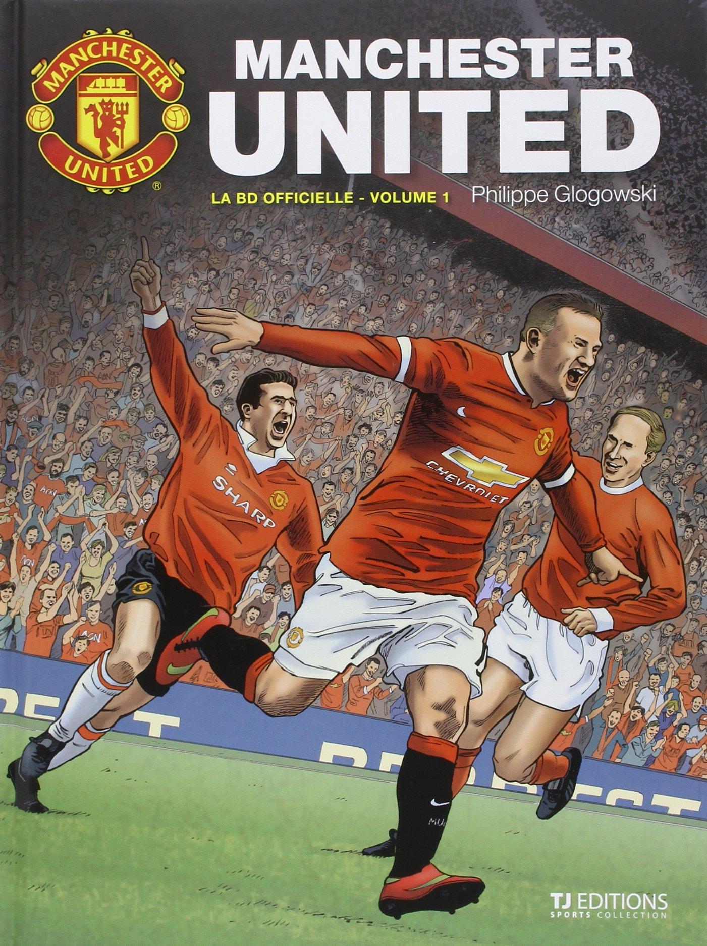 Manchester United - la BD officielle T1: Amazon.fr: Philippe Glogowski:  Livres
