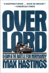 Overlord: D-Day and the Battle for Normandy Kindle Edition