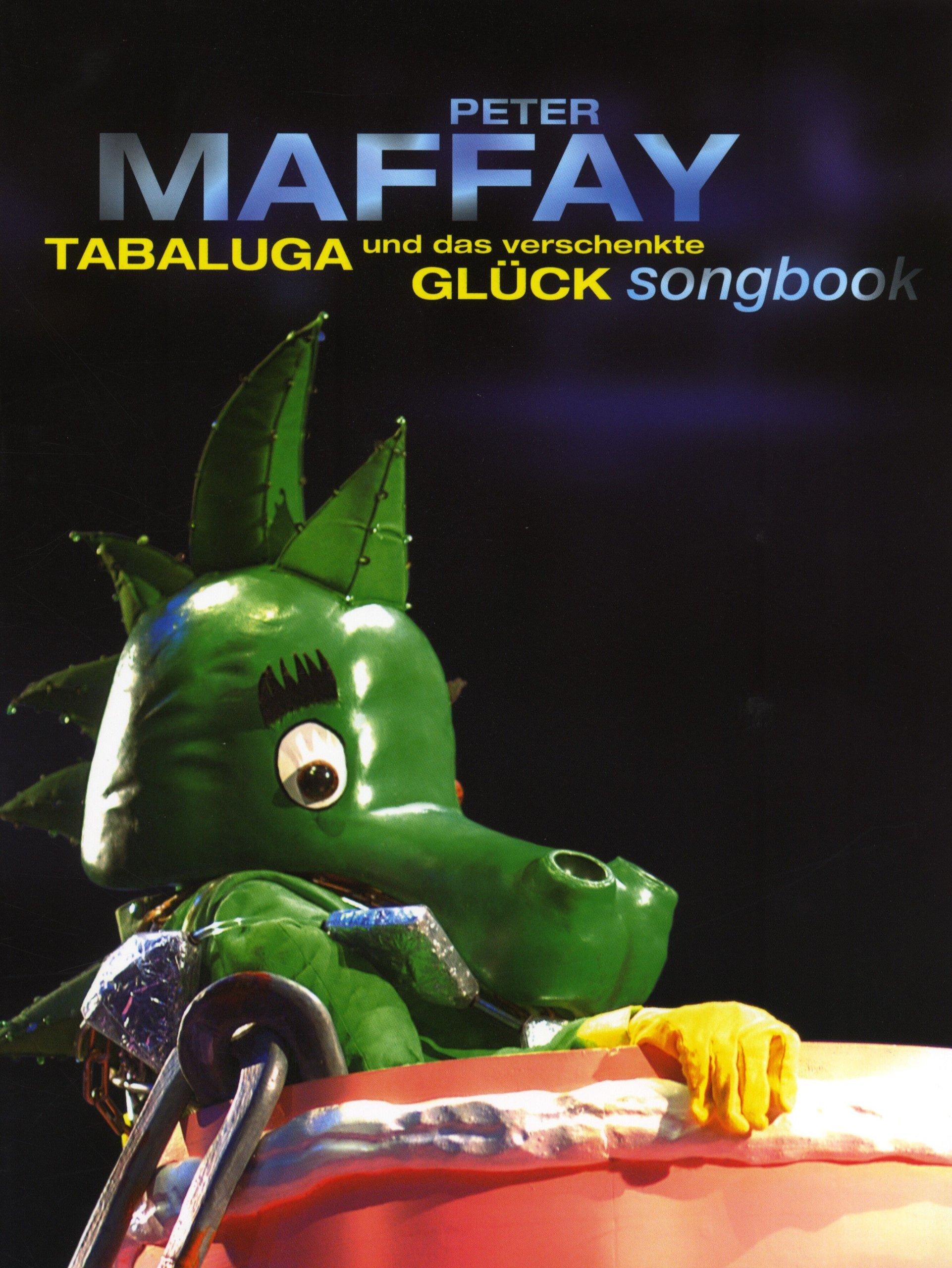Bosworth Tabaluga verschenkte Glück · Songbuch