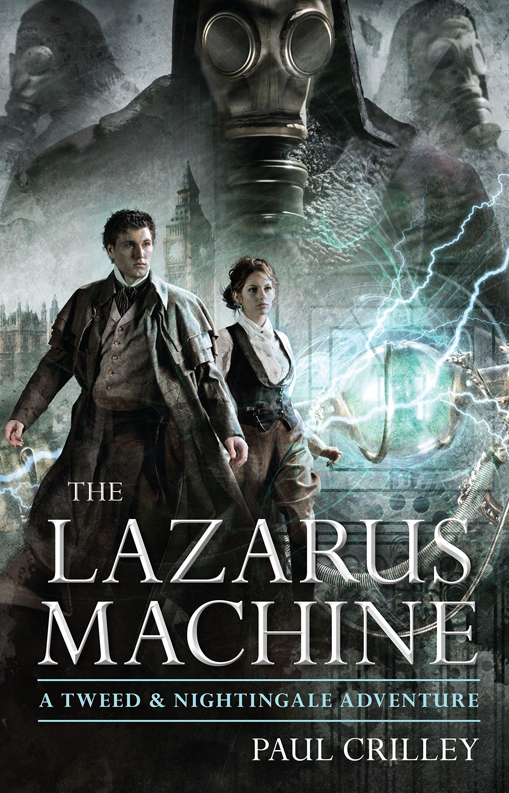 The Lazarus Machine (Tweed and Nightingale Adventures) ebook
