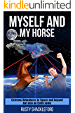 My Horse and Myself (Manure happens Book 1)