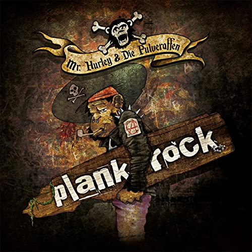 Mr. Hurley & Die Pulveraffen - Plankrock