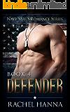 Defender (Navy SEALS Romance Book 4)