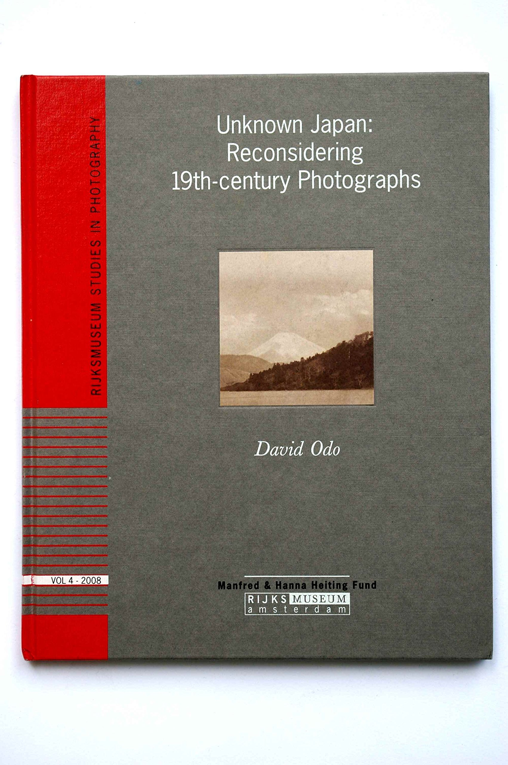 Unknown Japan: Reconsidering 19th-century Photographs: David Odo:  9789071450198: Amazon.com: Books