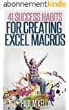 41 Success Habits for Creating Excel Macros (English Edition)