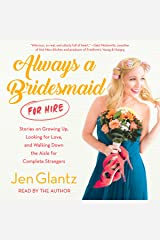 Always a Bridesmaid (for Hire) Audible Audiobook