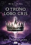 O trono Lobo Gris (Os Sete Reinos)