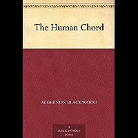 The Human Chord (免费公版书) (English Edition)
