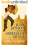 June Jenson and the Shield of Quell (June Jenson Series Book 1)