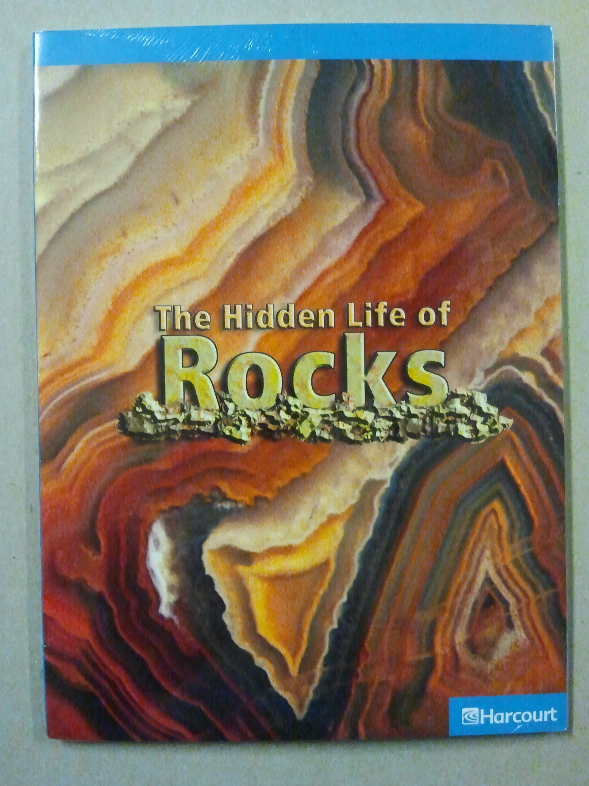 Harcourt Science Leveled Readers: On Level Reader 5 Pack  Grade 5 The Hidden Life of Rocks ebook