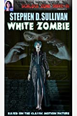 White Zombie Kindle Edition