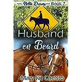 Husband On Board (Noble Dreams Book 7)