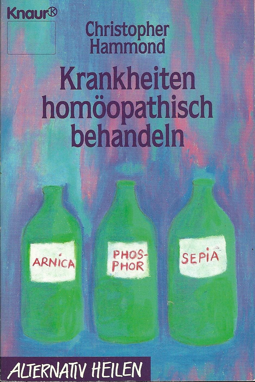 Krankheiten homöopathisch behandeln