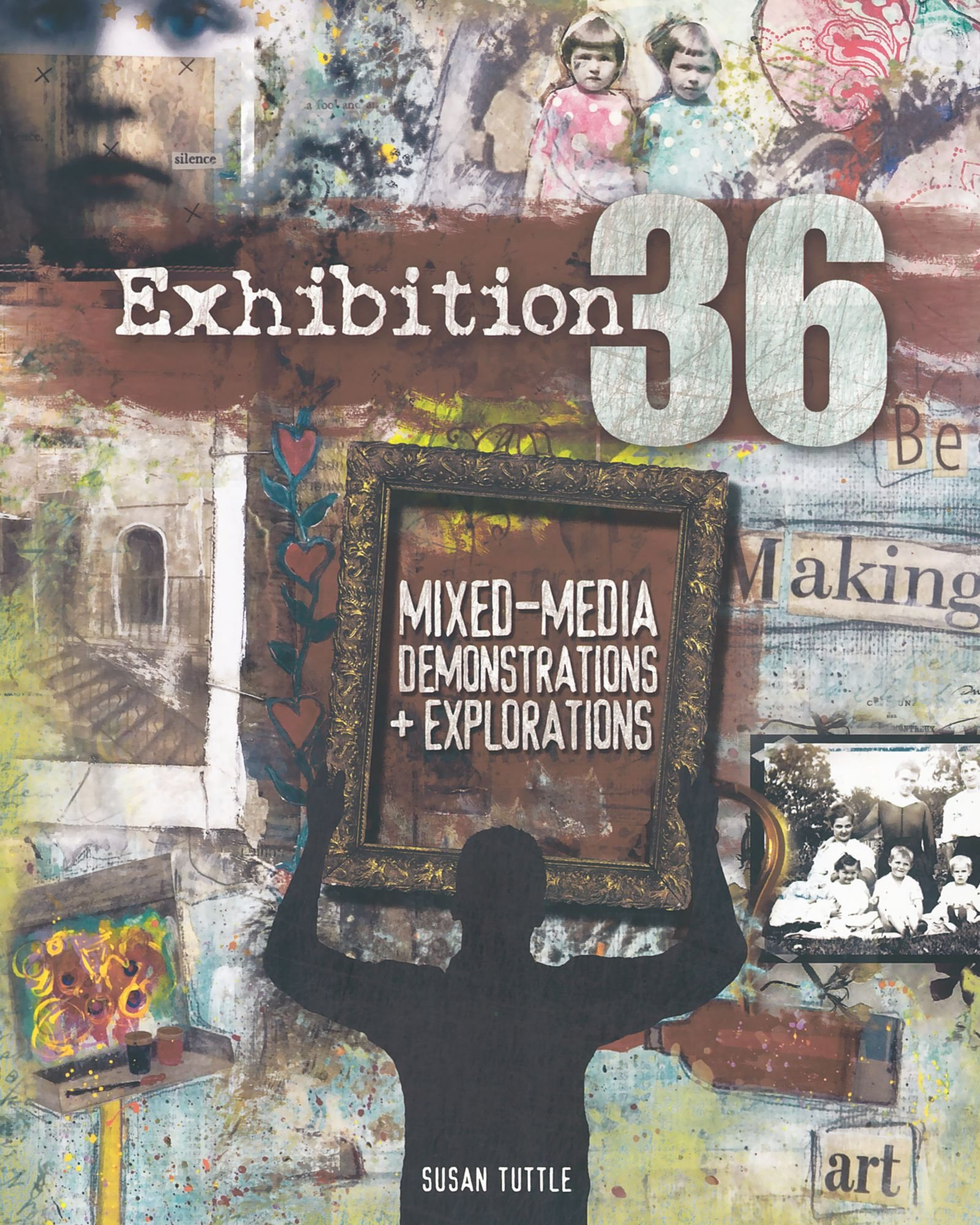 Read Online Exhibition 36: Mixed Media Demonstrations + Explorations pdf