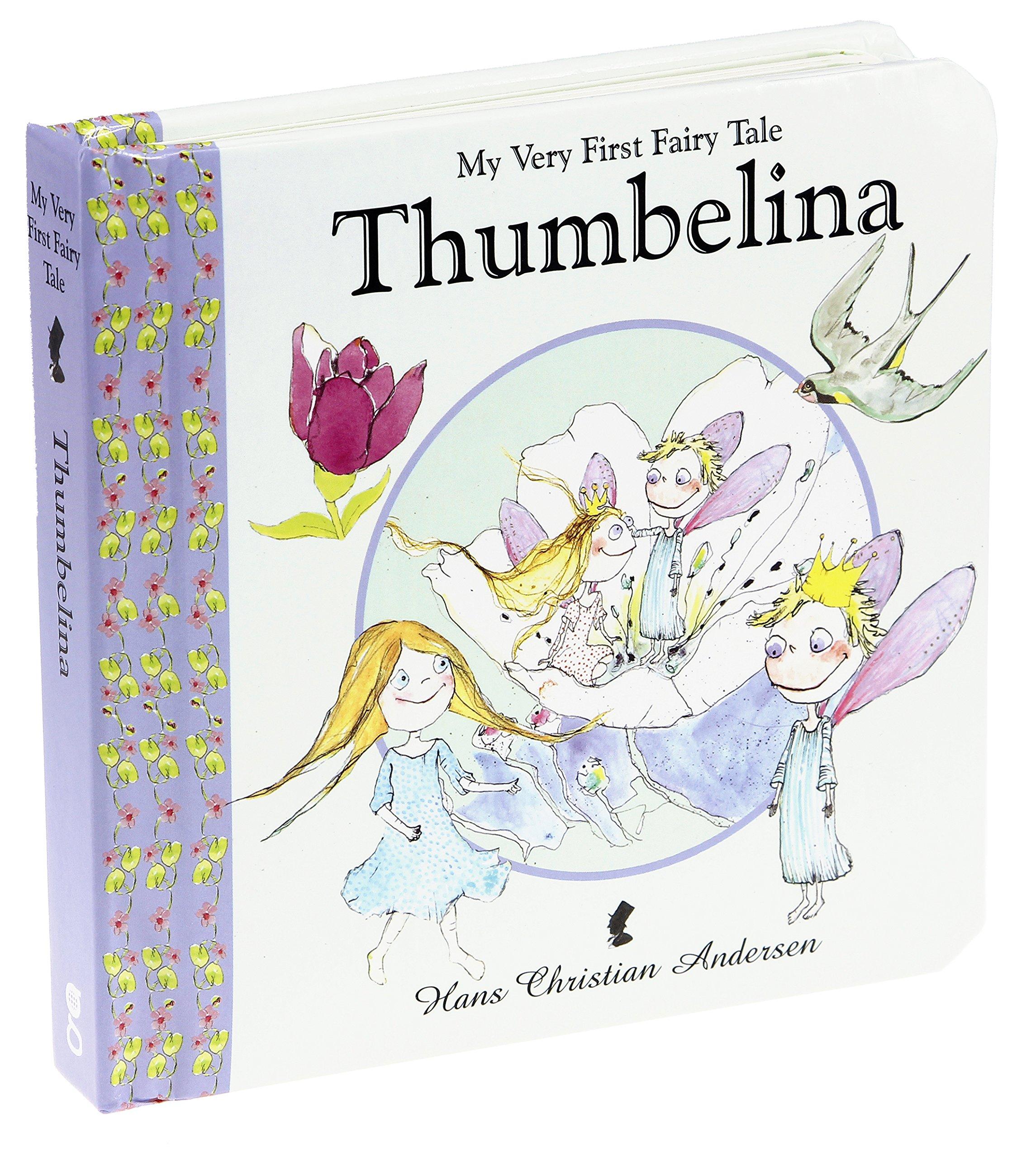Thumbelina (MY VERY FIRST FAIRY TALES): Hans Christian ...
