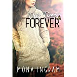 This Time Forever (The Forever Series Book 2)