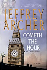 Cometh the Hour: Book Six Of the Clifton Chronicles Kindle Edition
