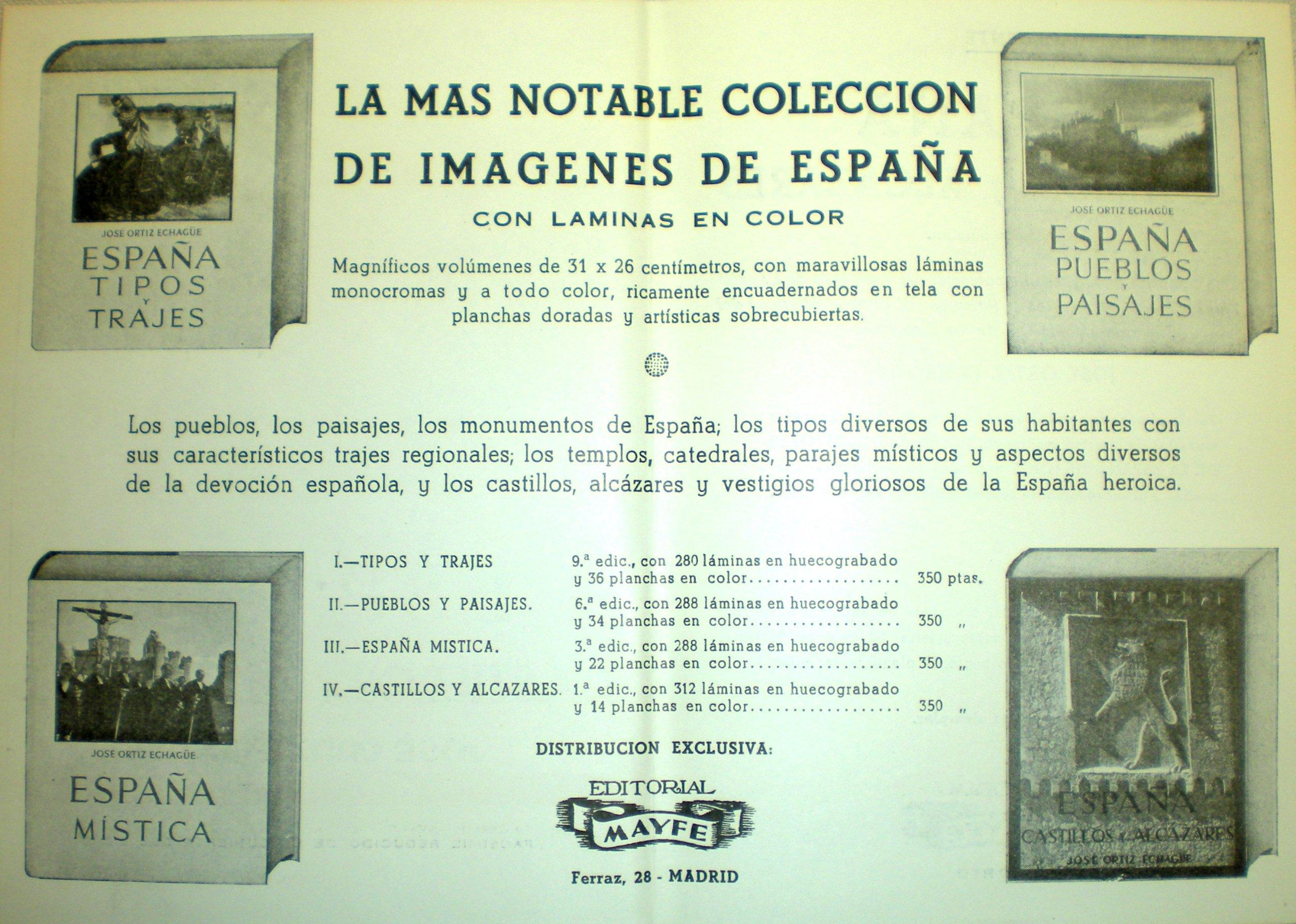 Espana Tipos Y Trajes (1953), Espana Mistica (1954), Espana ...