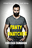 Panty Snatcher: A Bad Boys of the Road Story