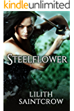 Steelflower (The Steelflower Chronicles Book 1)