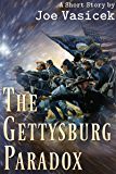 The Gettysburg Paradox: A Short Story