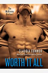 Worth It All: A McKinney Brothers Novel (The McKinney Brothers Book 3)