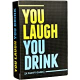 You Laugh You Drink - The Drinking Game for People Who Can't Keep a Straight Face [A Party Game]