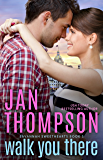 Walk You There: Old Town Sweethearts (Savannah Sweethearts Book 5)