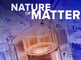 The Nature of Matter: Understanding the Physical World