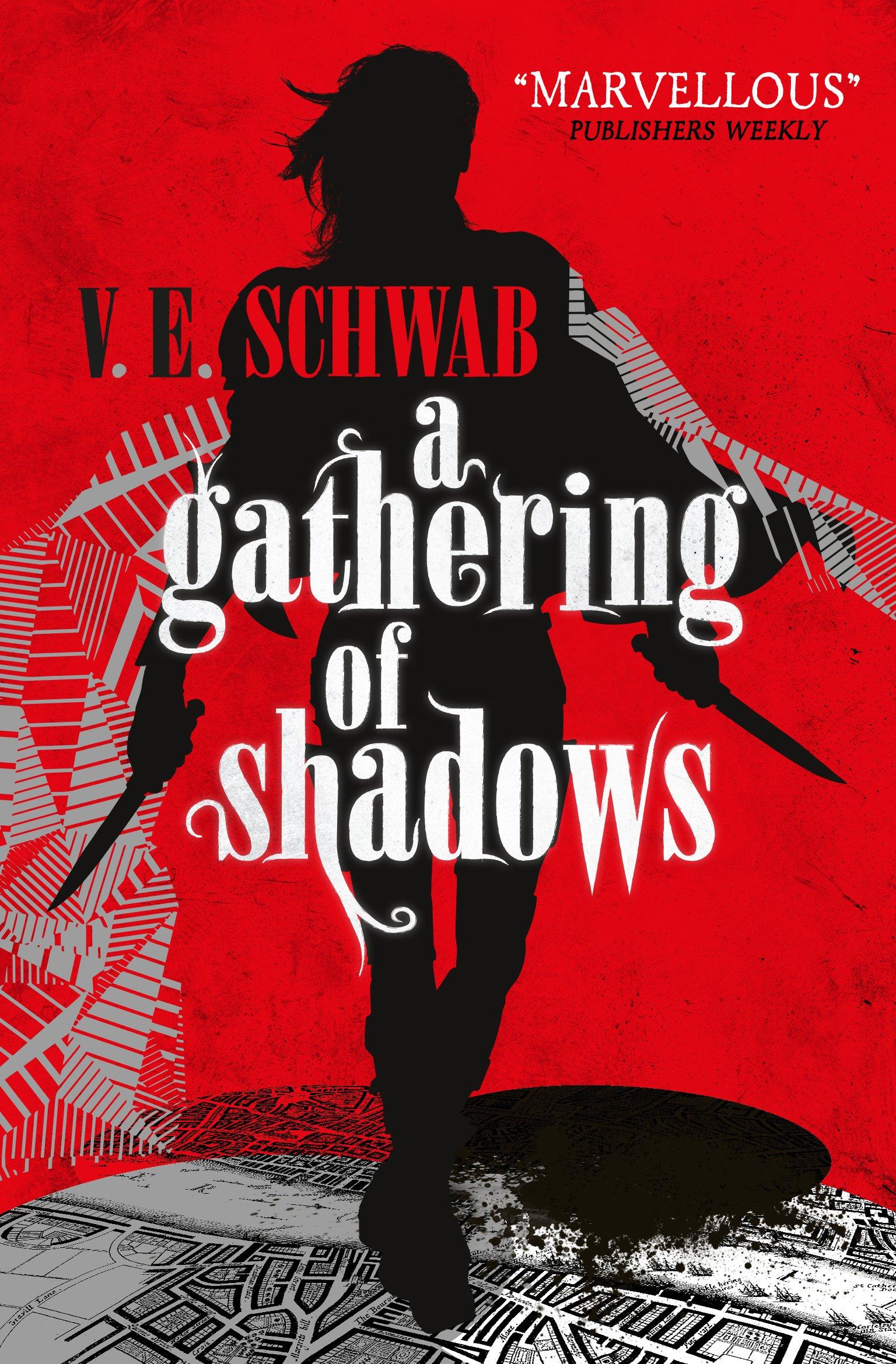 A Gathering of Shadows (A Darker Shade of Magic #2): Amazon.co.uk: V. E.  Schwab, Victoria Schwab: 9781783295425: Books