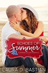 Echoes of Summer (Seasons of Love Book 1) Kindle Edition