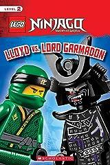 Lloyd vs. Lord Garmadon (LEGO NINJAGO: Scholastic Reader, Level 2) Kindle Edition