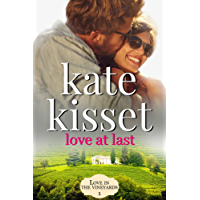 Love at Last (Love in the Vineyards series Standalone Book 1) (English Edition)