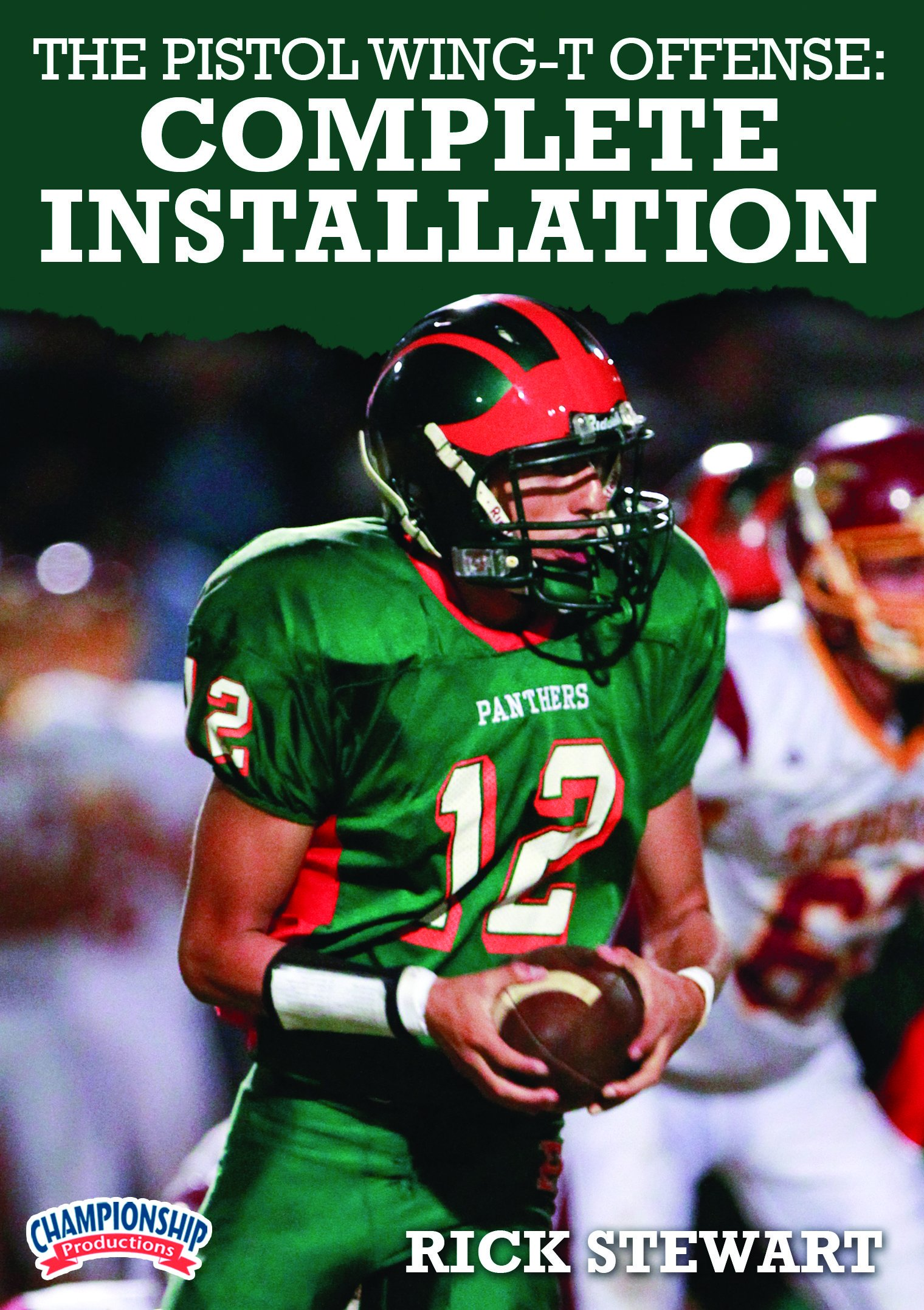 Championship Productions Rick Stewart-The Pistol Wing-T Offense: Complete Installation DVD