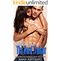 Stepbrother The Hard Trainer: A Stepbrother Romance Book Collection