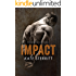 Impact (The Fight for Life Duet Book 2) (The Fight for Life Series)
