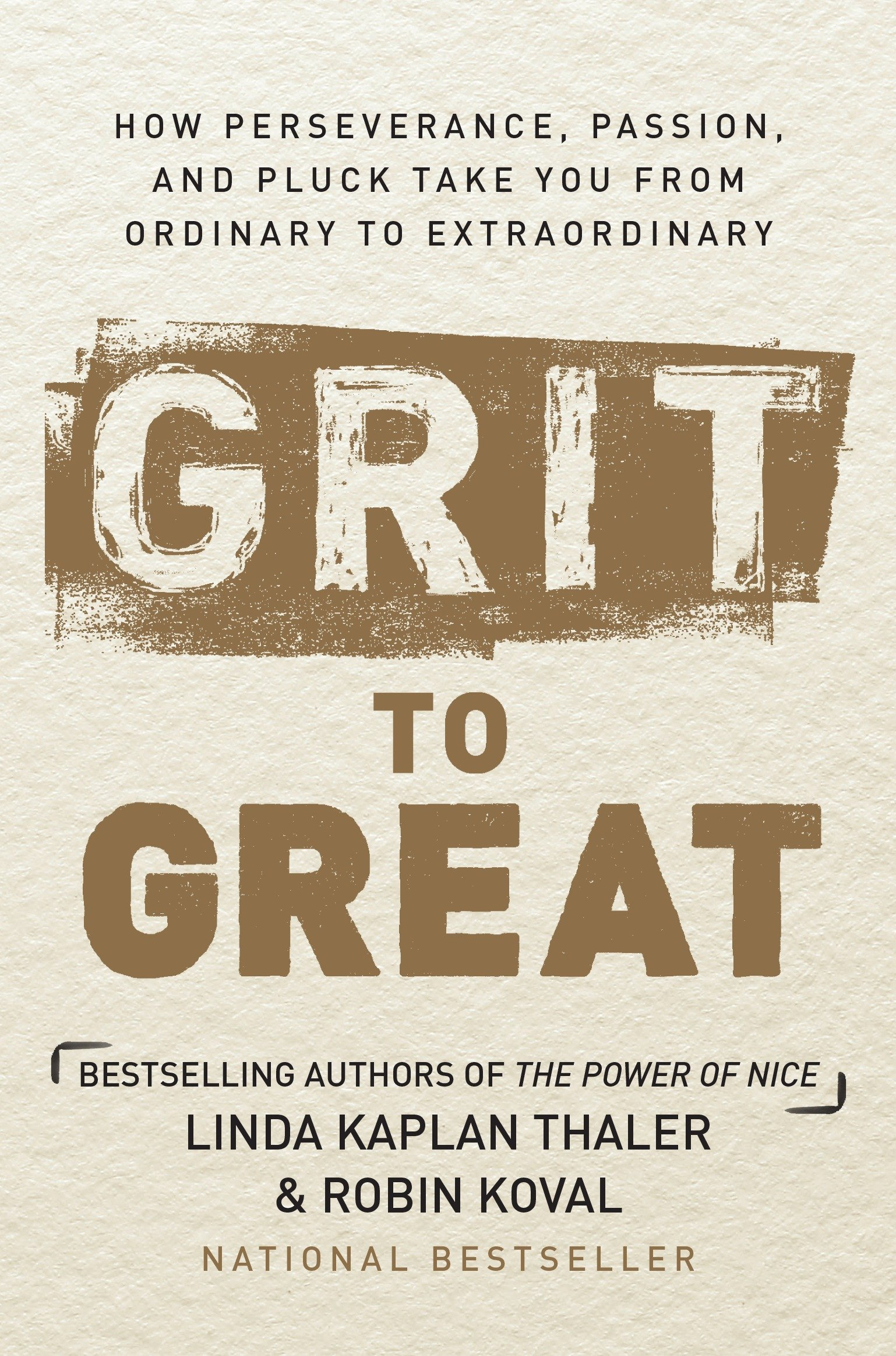 Grit to Great: How Perseverance, Passion, and Pluck Take You from ...