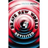 Brave New World Revisited